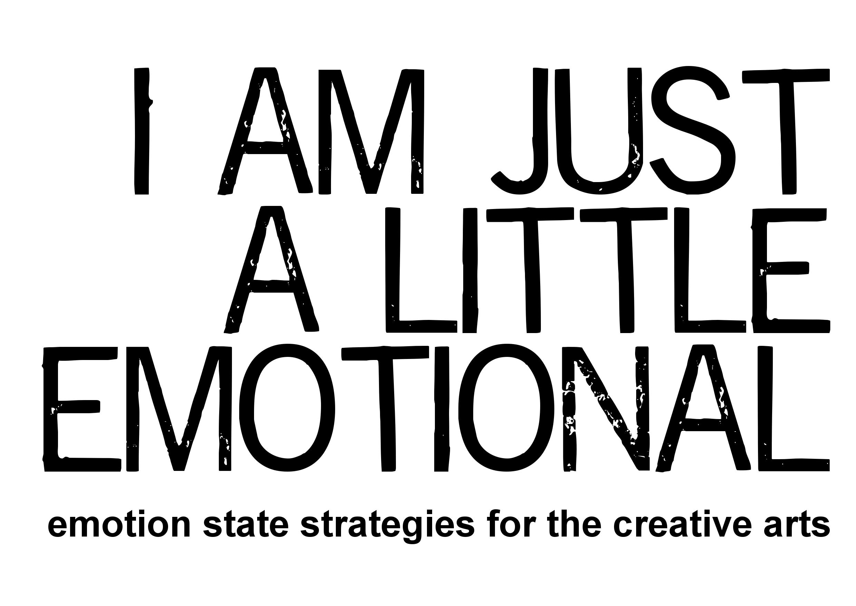 I am Just a Little Emotional logo, black text